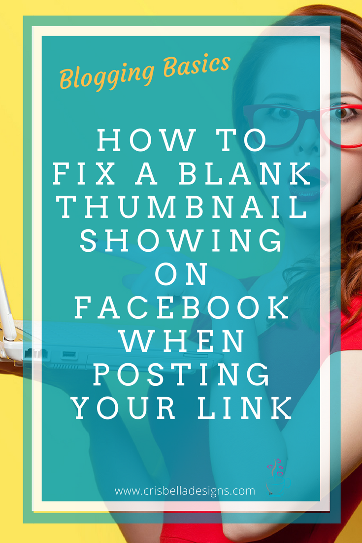 How to fix a blank thumbnail on facebook when posting your link