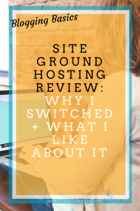 Siteground Review- Why I Switched + What I Like About Siteground