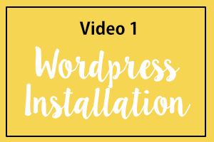 Video 1: WordPress Installation